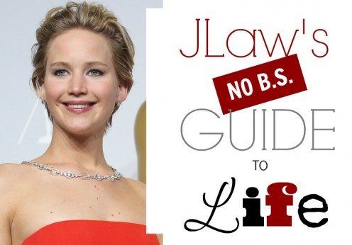 Jennifer Lawrence NO BS Guide to Life