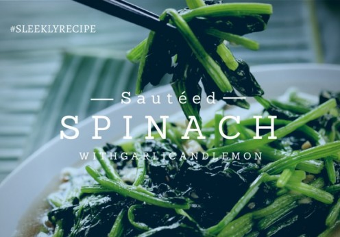 sauteed spinach with garlic and lemon recipe