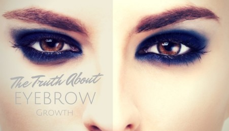 The Truth About Eyebrow Growth