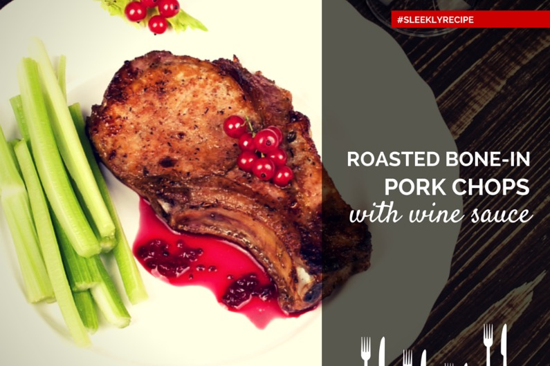 roasted bone in pork chops with red wine
