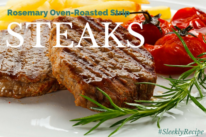 Rosemary Oven-Roasted Strip Steaks