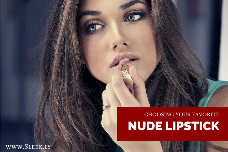 Choosing Your Favorite Nude Lipstick