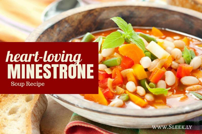 heart-loving minestrone soup recipe