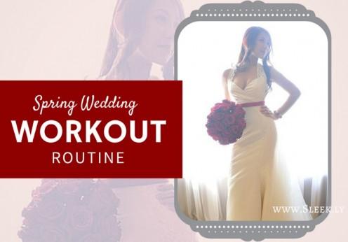 spring wedding workout routine