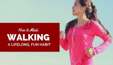 how-to make a walk a habit